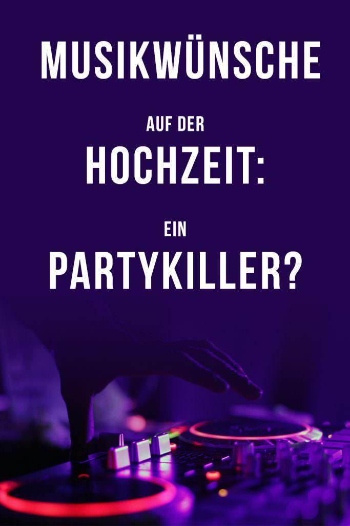 Hochzeits-DJ: Musikwünsche auf der Hochzeit - ein Partykiller?