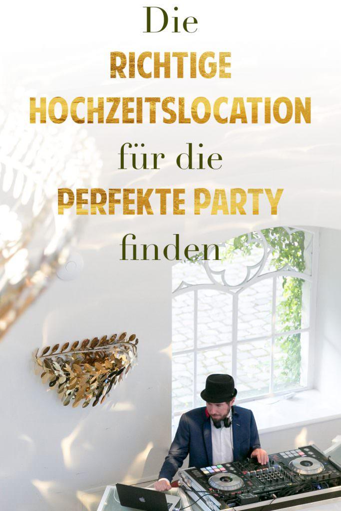Hochzeits-DJ Tipps: Die richtige Hochzeitslocation für die perfekte Party finden